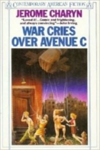 Charyn War Cries over Avenue C